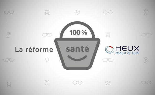 Heux Assurances vous explique simplement la réforme «100% Santé» en vidéo !
