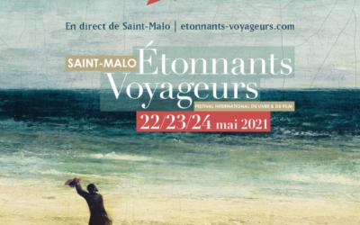 Le Festival Etonnants Voyageurs Revient !